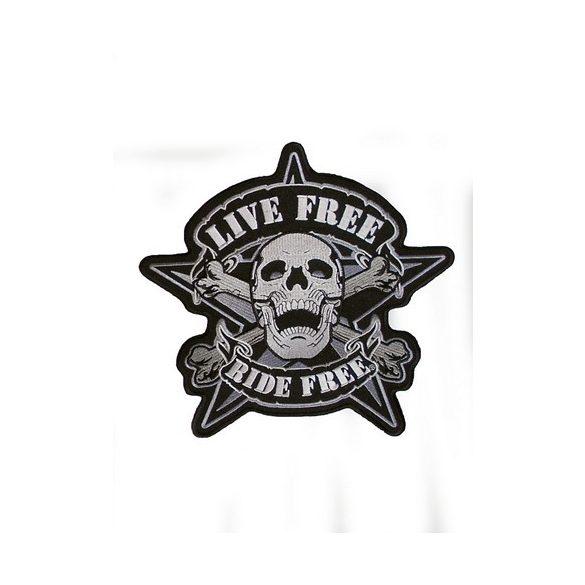 Live Free Ride Free felvarró/ 2-méretben/