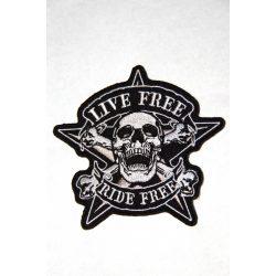Live Free Ride Free felvarró