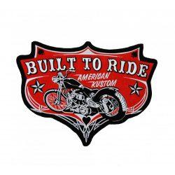Built To Ride felvarró