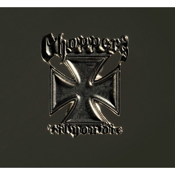 Choppers Till You Die motoros jelvény